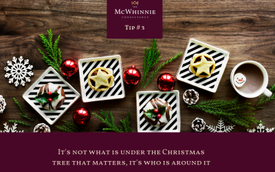 Countdown to Christmas Tip #3 – It's not what is under the Christmas tree that matters, it's who is around it.
