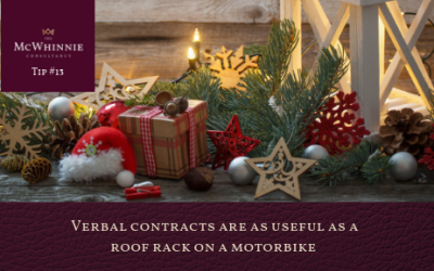 Countdown to Christmas Tip #13 – Verbal contracts are as useful as a roof rack on a motorbike.