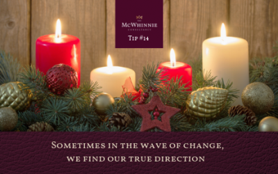 Countdown to Christmas Tip #14 – Sometimes in the wave of change, we find our true direction.