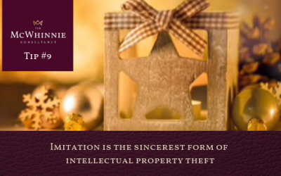 Countdown to Christmas Tip #9 – Imitation is the sincerest form of intellectual property theft.